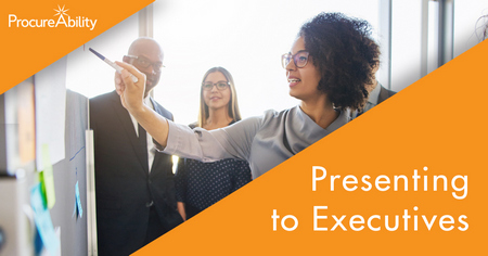 Five Key Elements for Presenting Procurement Information to Executives