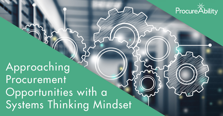 Approaching Procurement Opportunities with a Systems Thinking Mindset