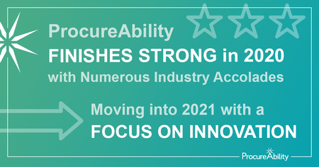 ProcureAbility Finishes Strong in 2020 with Numerous Industry Accolades