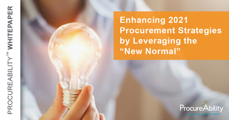 "Enhancing 2021 Procurement Strategies by Leveraging the ""New Normal"""